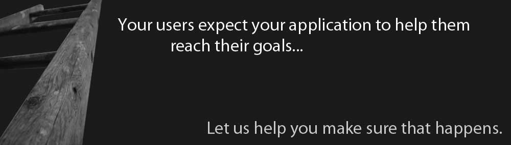 We make your applications reach your goals